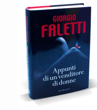 appunti di un venditore di donne Giorgio Faletti