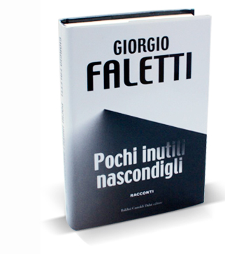 pochi inutili nascondigli Giorgio Faletti