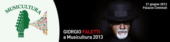 giorgio faletti musicultura 2013
