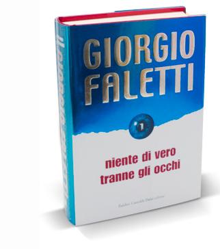 niente di vero tranne gli occhi Giorgio Faletti