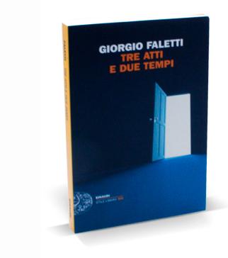tre atti e due_tempi Giorgio Faletti