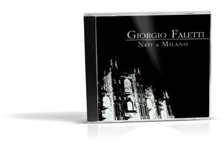 giorgio faletti nati a milano